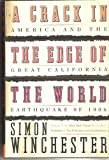img - for A Crack in the Edge of the World -1906 Calif Earthquake book / textbook / text book