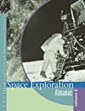 img - for Space Exploration: Almanac (Space Exploration Reference Library) book / textbook / text book