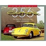 Porsche 356 Carrera: Four Cam Production Car