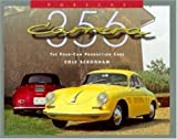 Porsche 356 Carrera: Four Cam Production Car (0929758137) by Cole Scrogham