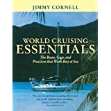 World Cruising Essentials: The Boats, Gear, and Practices That Work Best at Seaby Jimmy Cornell