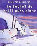 """Afficher """"Le secret de Petit Ours blanc"""""""