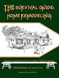 THE Survival Guide: Home Remodeling