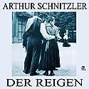Der Reigen Hörbuch von Arthur Schnitzler Gesprochen von: Angela Schneider, Bernd Jeschek