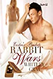 Rabbit Wars (Eostre's Baskets Book 3)