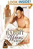 Rabbit Wars (Eostre's Baskets Book 3)