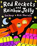 Red Rockets and Rainbow Jelly (0140567852) by Heap, Sue