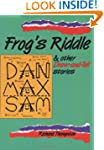 Frog's Riddle: And other Draw And Tel...