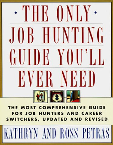 The ONLY JOB HUNTING GUIDE YOU'LL EVER NEED: COMPREHNSV GDE JOB & CAREER REV