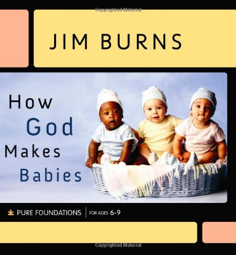 How God Makes Babies (Pure Foundations) front-581162