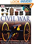 Eyewitness Civil War (DK Eyewitness B...