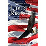 Liberty Rising ~ Robert Bonelli