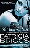Shifting Shadows: A Mercy Thompson Novel 10. Stories from the World of Mercy Thompson