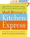 Mark Bittman's Kitchen Express: 404 I...