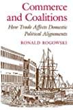 Commerce and Coalitions: How Trade Affects Domestic Political Alignments