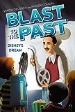 Disney's Dream (Blast to the Past)