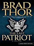 The Last Patriot (Thorndike Core) (1410408205) by Thor, Brad