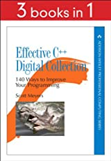 Effective C++ Digital Collection: 140 Ways to Improve Your Programming