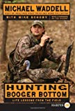img - for Hunting Booger Bottom : Life Lessons from the Field book / textbook / text book