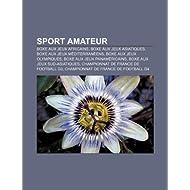 Sport Amateur: Boxe Aux Jeux Africains, Boxe Aux Jeux Asiatiques, Boxe Aux Jeux M Diterran Ens, Boxe Aux Jeux...