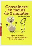 CONVAINCRE EN MOINS DE 2 MINUTES