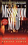 Mississippi Mud: Southern Justice and the Dixie Mafia (1416587543) by Humes, Edward