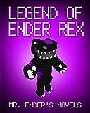 Legend of Ender Rex: Mr. Enders Novels (ENDER SERIES #4)
