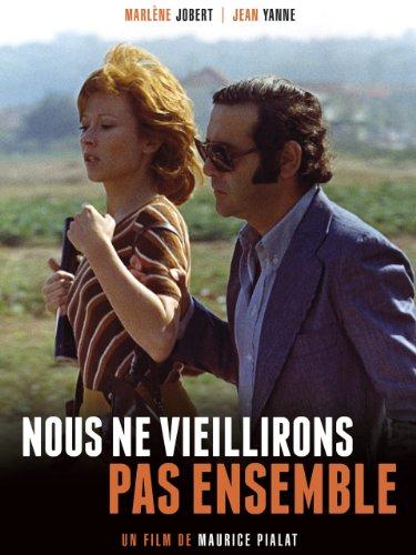 We Won't Grow Old Together (Nous Ne Vieillirons Pas Ensemble) (English Subtitled)