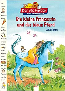 die kleine prinzessin und das blaue pferd 9783401089164 books. Black Bedroom Furniture Sets. Home Design Ideas