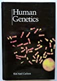 Human Genetics (College) (066905559X) by Carlson, Elof Axel