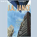 A More Perfect Union: J. P. Beaumont Series, Book 6 (       UNABRIDGED) by J. A. Jance Narrated by Gene Engene