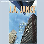A More Perfect Union: J. P. Beaumont Series, Book 6 | [J. A. Jance]