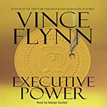 Executive Power: Mitch Rapp Series (       UNABRIDGED) by Vince Flynn Narrated by George Guidall