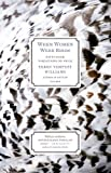 When Women Were Birds: Fifty-four Variations on Voice (1250024110) by Williams, Terry Tempest
