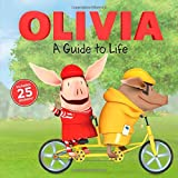 img - for A Guide to Life (Olivia TV Tie-in) book / textbook / text book