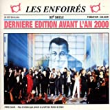 Les Enfoir�s Xx Si�cle (Derni�re Edition Avant L'An 2000)par Les Enfoir�s