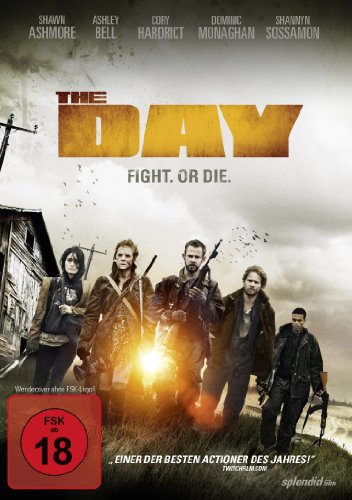 The Day - Fight. Or Die. (Uncut)