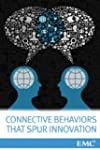Connective Behaviors That Spur Innova...