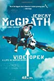 img - for By Jeremy McGrath Wide Open: A Life in Supercross (Reprint) book / textbook / text book