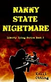 img - for Nanny State Nightmare (Liberty Dying) book / textbook / text book