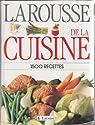 Larousse de la Cuisine. 1500 Recettes