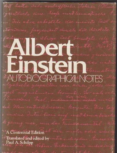 Albert Einstein: Autobiographical Notes, by Paul Arthur Schilpp