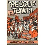 PEOPLE TOWN. Antinovela del Oeste.