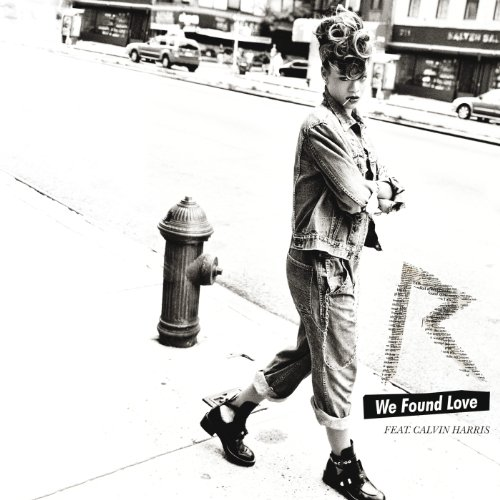 We Found Love [feat. Calvin Harris]
