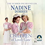 The Children of Lovely Lane: Lovely Lane, Book 2 | Nadine Dorries