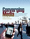 Converging Media: An Introduction to Mass Comunication