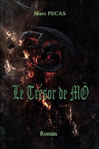 Le Trésor de Mö: Tome 1: La Boussole de Draconis