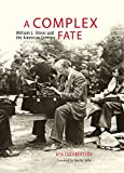 img - for A Complex Fate: William L. Shirer and the American Century book / textbook / text book
