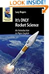 It's Only Rocket Science: An Introduc...