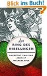 DER RING DES NIBELUNGEN. Ein Opern(ve...